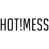Hot! Mess